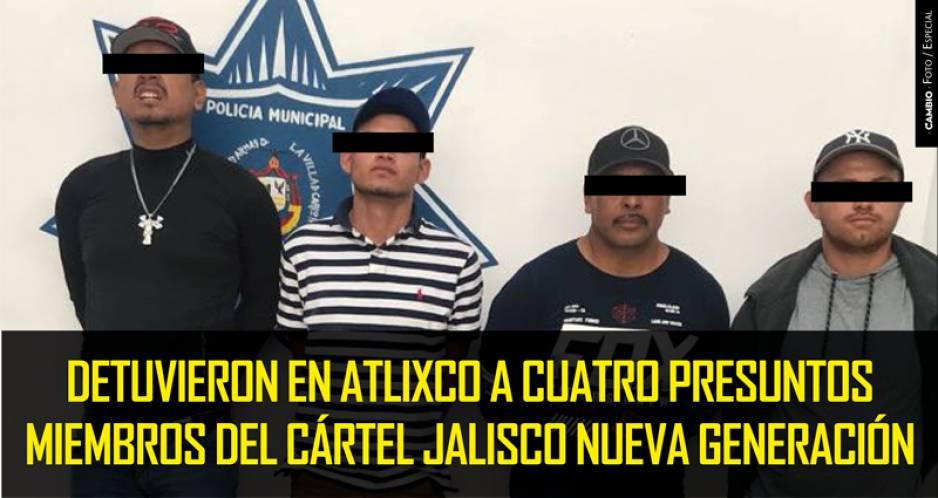 Detienen en Atlixco a cuatro integrantes del CJNG