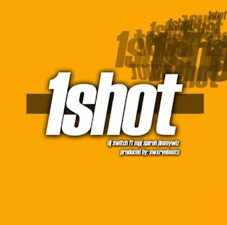 DJ Switch Feat. MPJ, Spiroh & JimmyWiz – 1 Shot