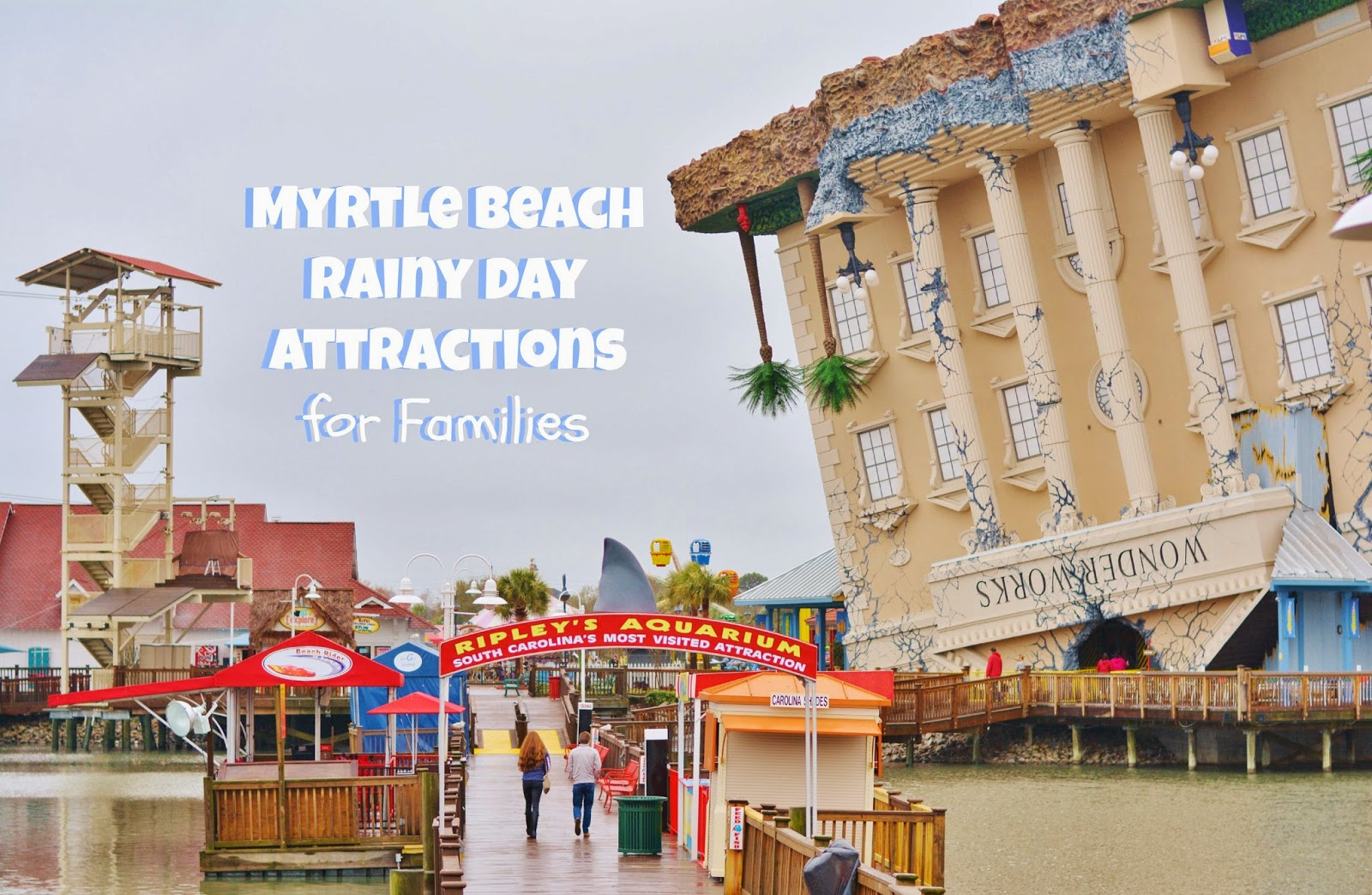 Myrtle Beach rainy day attractions. #travel #familytravel