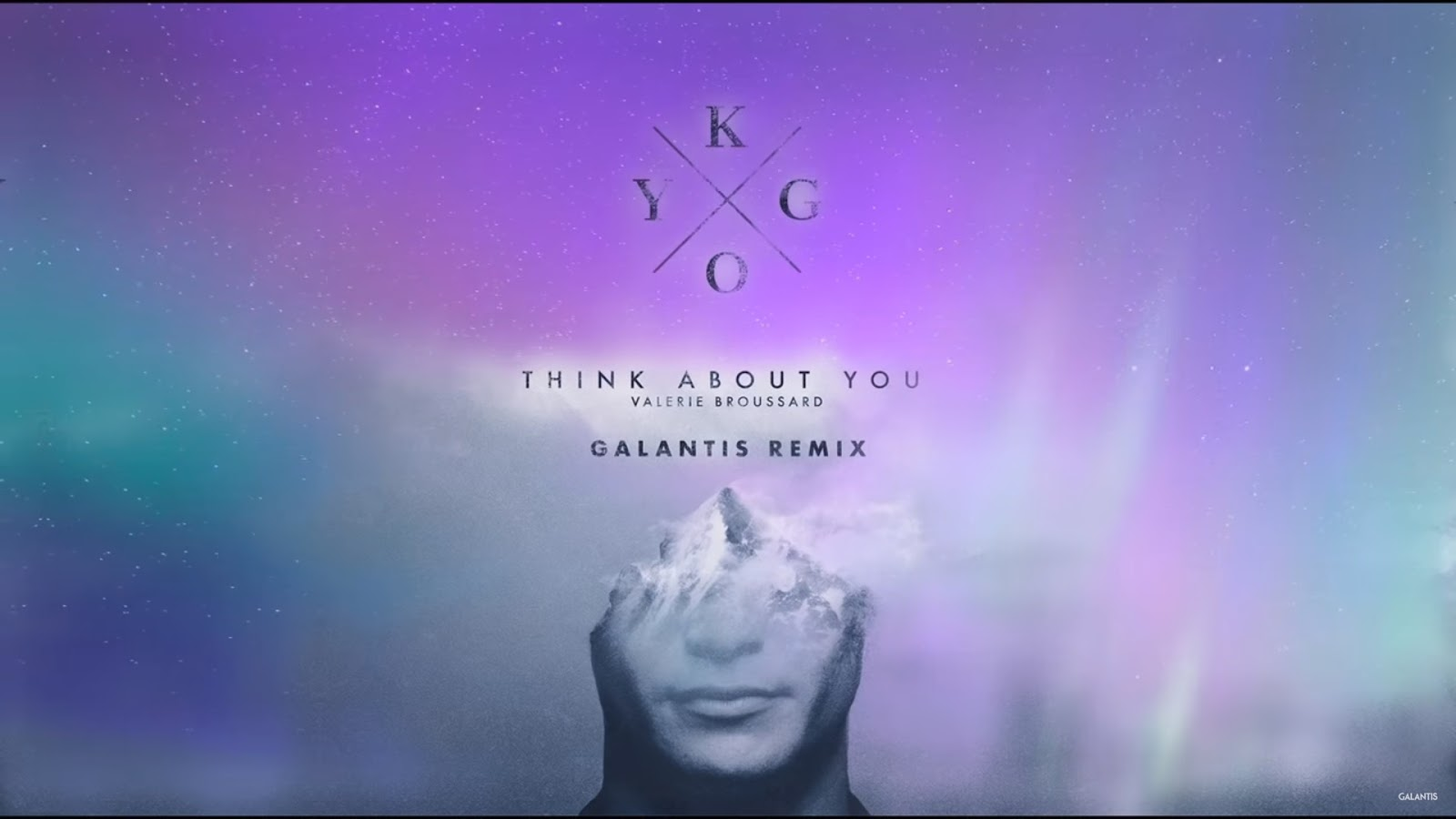 Kygo - Think About You ft  Valerie Broussard (Galantis