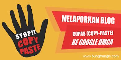 Cara Melaporkan Blog Copas (copy paste) ke Google DMCA – Update