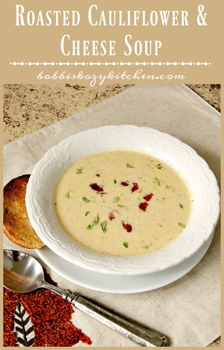 Roasted Cauliflower and Cheese Soup is rich, creamy, and perfect for those fall or winter nights from www.bobbiskozykitchen.com