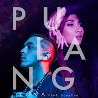 Lirik Lagu Yuna Pulang (Feat SonaOne)