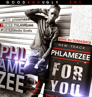 Music: – Phlamezee  [@d_phlamezee] – For you