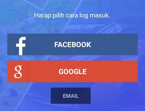 Silahkan Login/Masuk menggunakan akun Facebook, Google, ataupun mendaftar menggunakan Email.