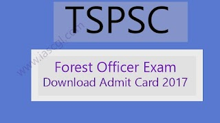 TSPSC Forest Section Officer Released Admit Card/Hall Ticket.