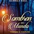 Resenha- Sombras do Mundo-Daniella Rosa
