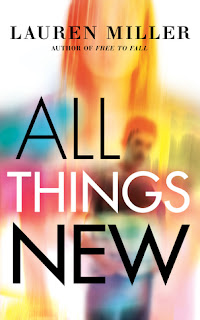 Book review: All Things New, by Lauren Miller
