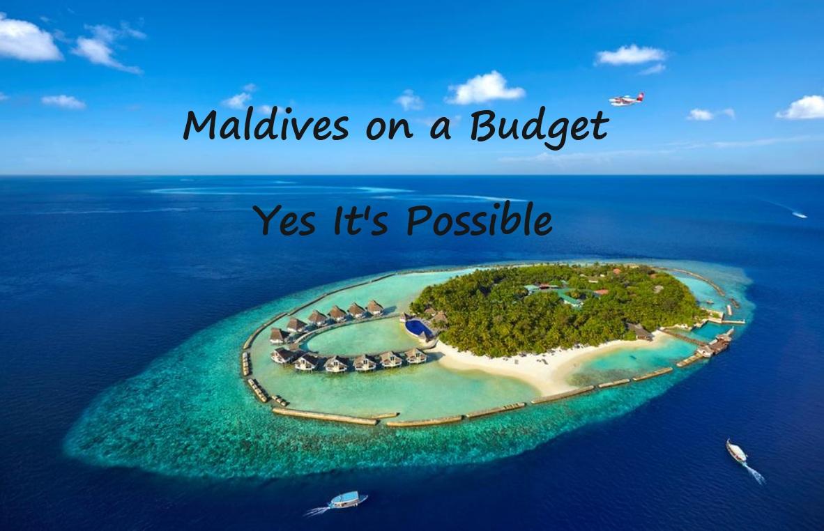 As soon as I hear Maldives I