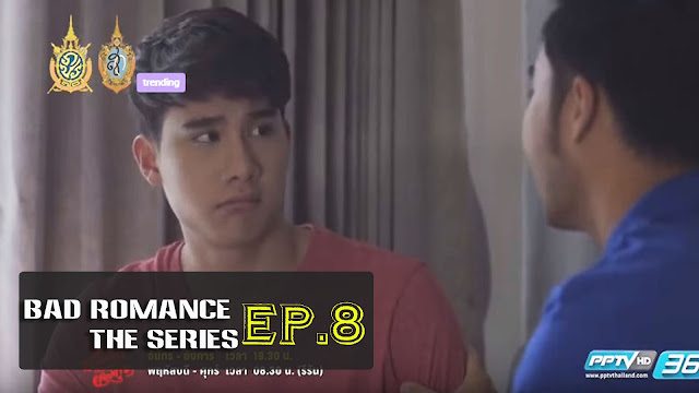 [Vietsub/Engsub] Bad Romance The Series EP. 10