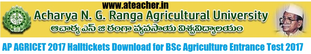 AP AGRICET 2017 Halltickets Download for BSc Agriculture Entrance Test 2017
