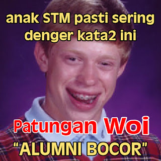 Meme Lucu anak STM