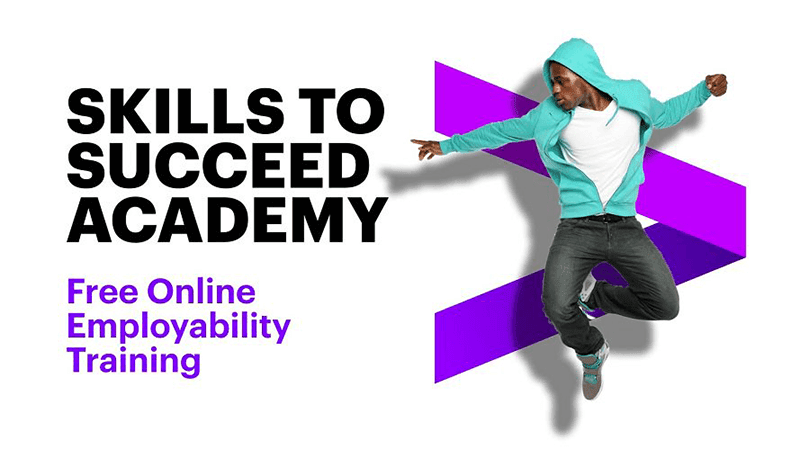 Skills to Succeed Academy is a free online training program