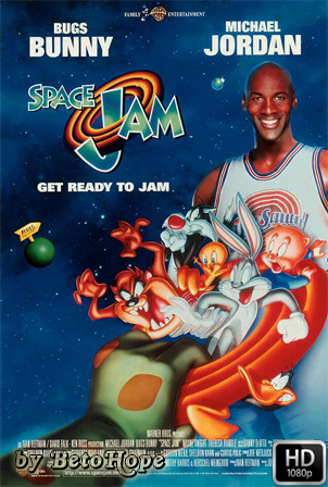 Space Jam  [1080p] [Latino-Ingles] [MEGA]