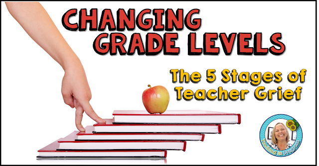 Have you ever had to make a huge grade level jump?  Here is how one teacher handled the news.