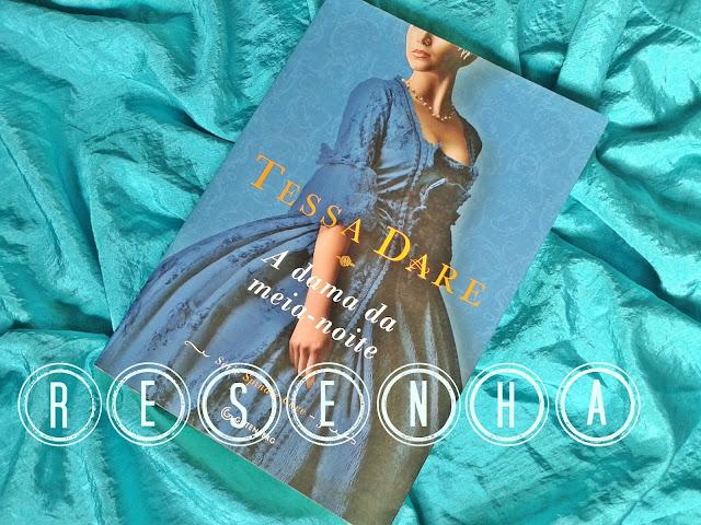 Resenha: A dama da meia-noite - Tessa Dare #SpindleCove3