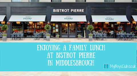 Family Lunch at Bistrot Pierre in Middlesbrough (REVIEW)
