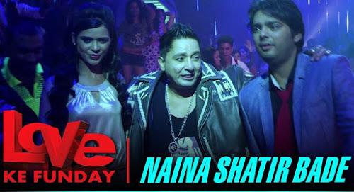 Naina Shatir Bade - Love Ke Funday (2016)