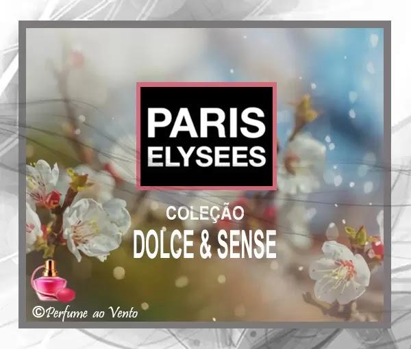 Conheça os 8 Perfumes da Coleção Dolce & Sense da Paris Elysees