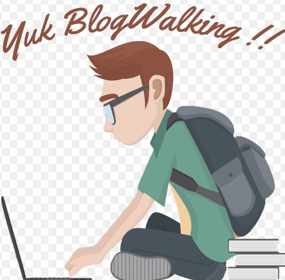 5 Alasan Menjadi Rajin Kembali Blogwalking Bagi Blogger