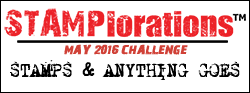http://stamplorations.blogspot.com/2016/05/may-challenge.html