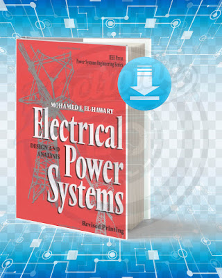 Free Book Electrical Power Systems Design And Analysis pdf.