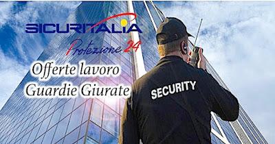 Sicuritalia assume Guardie Giurate (adessolavoro.blogspot.com)
