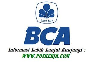 Lowongan Kerja Terbaru Bank BCA November 2017
