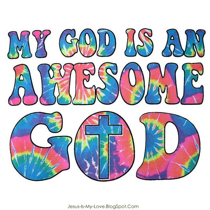 Our God Is An Awesome God Quotes