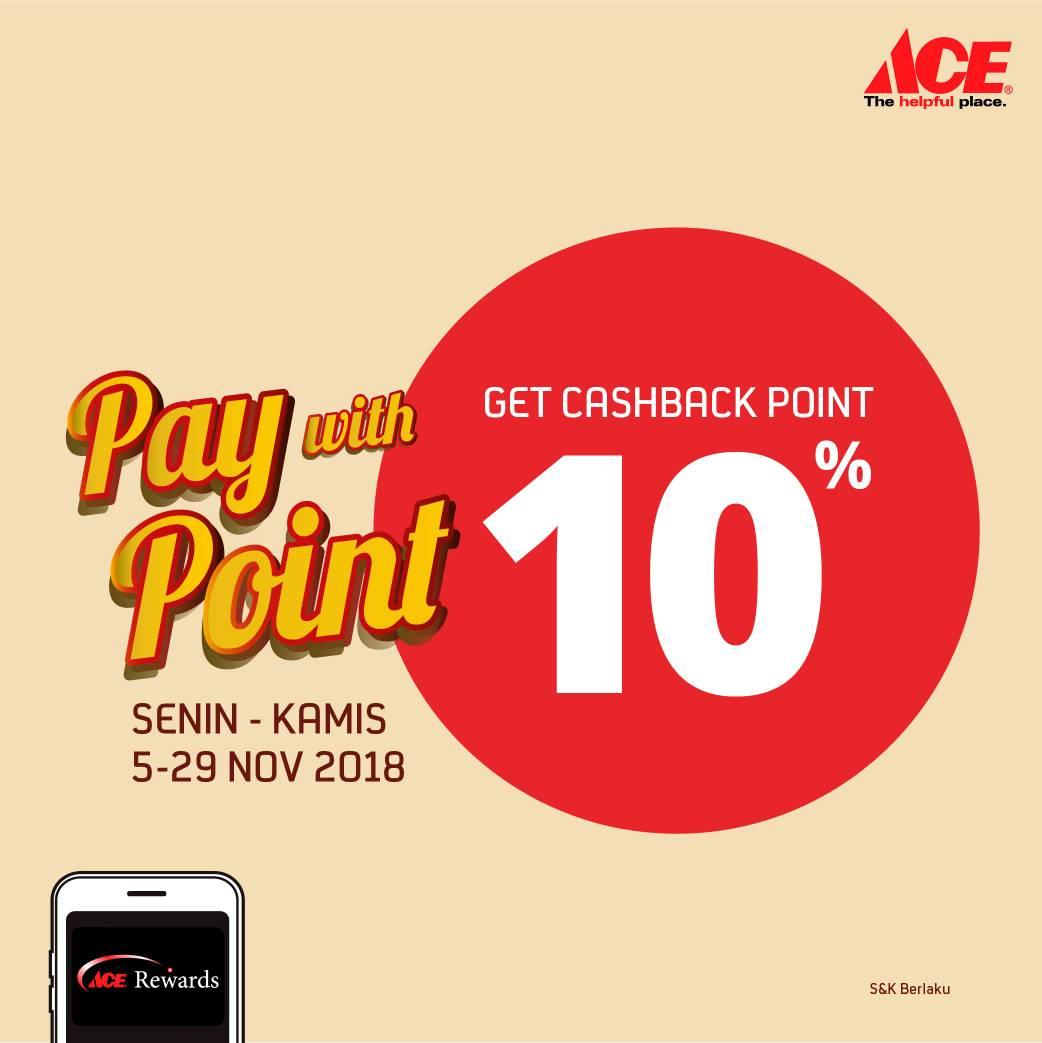 AceHardware - Promo Bayar Pakai Point + Cashback 10% Hari Senin - Kamis (s.d 29 Nov 2018)