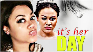 Movie: Its Her Day Part 1 [Latest Nollywood Drama Movie 2016] Download