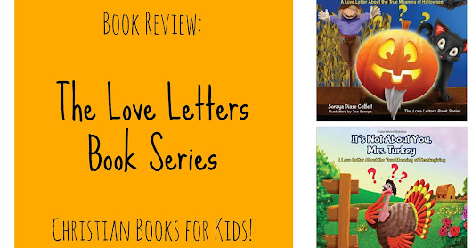 Happy Christian Home: Book Review: The Love Letters Book Series (for kids)