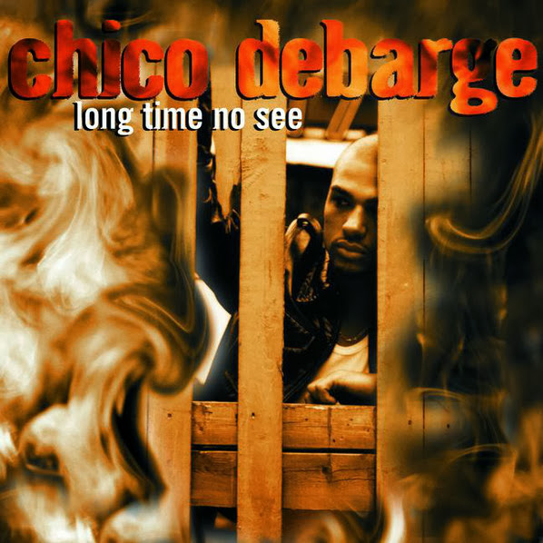Chico DeBarge - Long Time, No See Cover
