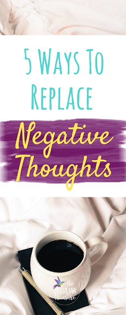 5 Ways to Replace Your Negative Thoughts with Positive Ones