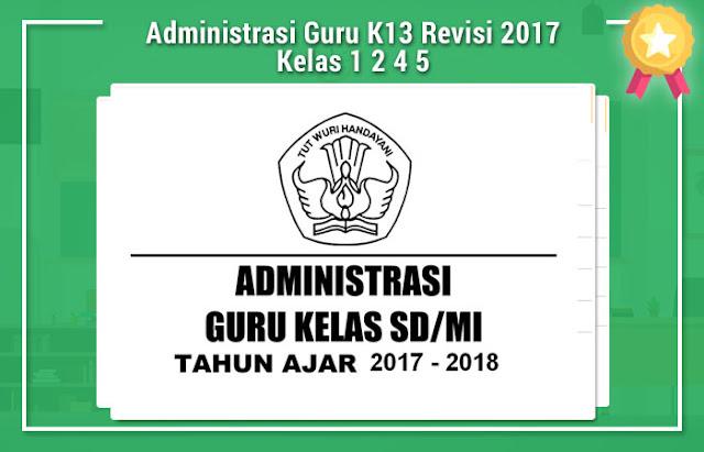 Administrasi Guru K13 Revisi 2017 Kelas 1 2 4 5