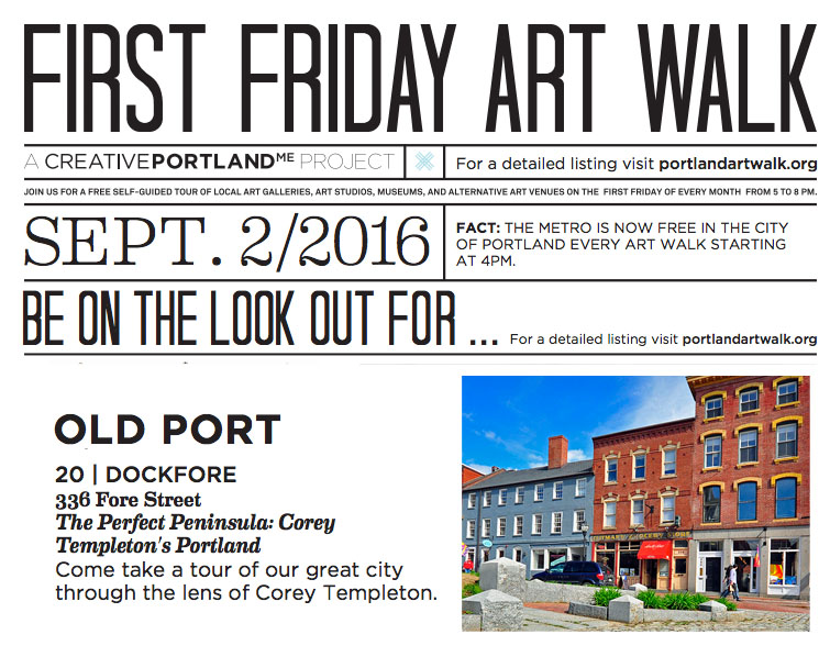 Portland, Maine USA First Friday Art Walk September 2016 Perfect Peninsula Photography Show by Corey Templeton At Dock Fore 336 Fore Street.
