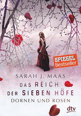 Das Reich der sieben Höfe, Sarah J. Maas