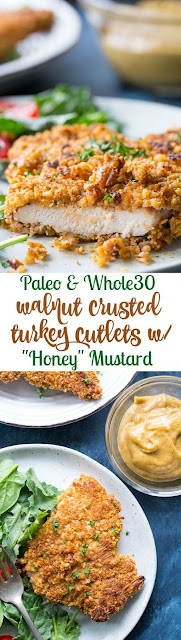 Walnut Crusted Turkey Cutlets with &Honey&Mustard {Paleo & Whole30}