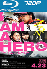 I Am a Hero (2015) BDRip m720p