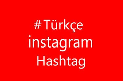 instagram hashtag türkçe