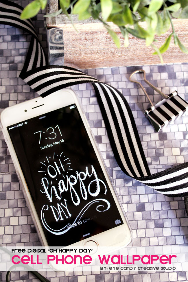 oh happy day, hand lettering, black & white, cell phone wallpaper