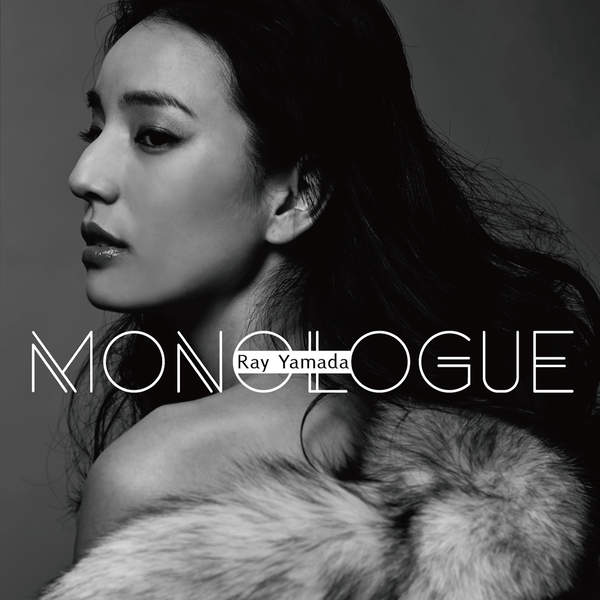 [Album] Ray Yamada – MONOLOGUE (2016.02.17/MP3/RAR)