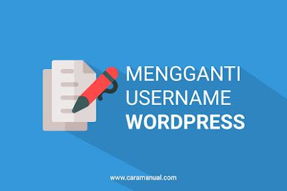 Cara Mengganti Username WordPress Dengan Mudah