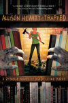 http://thepaperbackstash.blogspot.com/2013/02/allison-hewitt-is-trapped.html