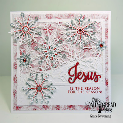 Our Daily Bread Designs Stamp/Die Duos: Jesus Loves You, Our Daily Bread Designs Paper Colleciton: Snowflake Season, Our Daily Bread Designs Custom Dies: Snowflake Sky, Snowflake Crystals, Leafy Edged Border