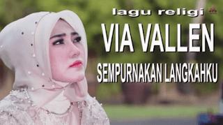 Lirik Lagu Sempurnakan Langkahku - Via Vallen