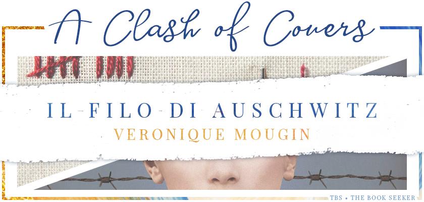 A Clash of Covers TBS The Book Seeker Il filo di Auschwitz Véronique Mougin