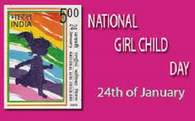 NATIONAL Girl Child Day on 24th January, 2017