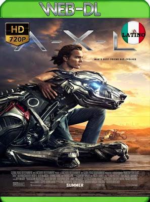 A-X-L (2018) HD[720p WEB-DL] latino[GoogleDrive]DizonHD