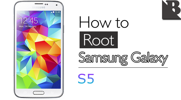 How To Root Samsung Galaxy S5 And Install TWRP Recovery